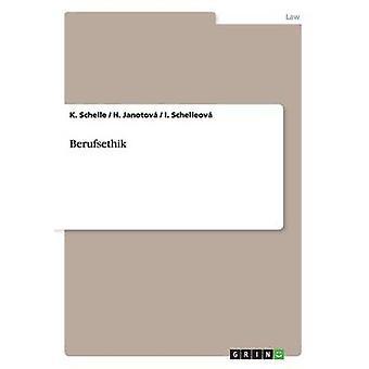 Berufsethik by Schelle & K.