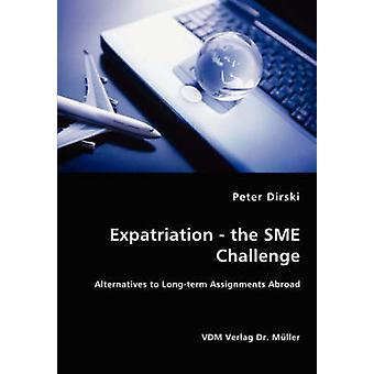 Expatriación las alternativas de reto PYME a largo plazo las asignaciones en el extranjero por Dirski y Peter