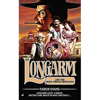 Longarm and the Rock Springs Reckoning by Tabor Evans - 9780515154887