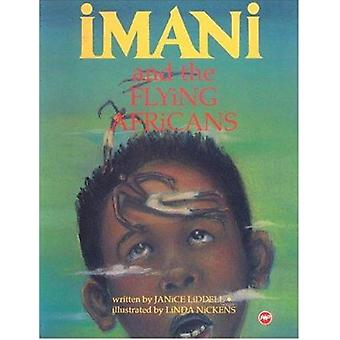 Imani and the Flying Africans by Janice Liddell - Linda Nickens - 978
