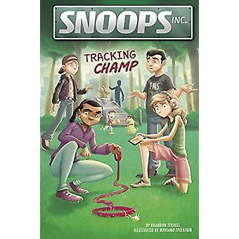 Tracking Champ by Brandon Terrell - Mariano Epelbaum - 9781496543523