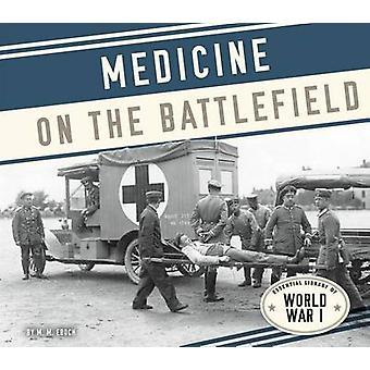 Medicine on the Battlefield by M M Eboch - 9781624039232 Book