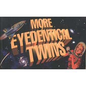 More Eyedentical Twins - 9781895837513 Book