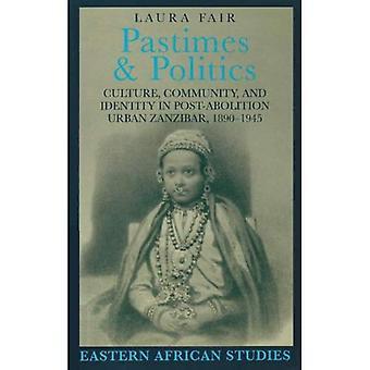 Pastimes & Politics (østafrikanske studier)