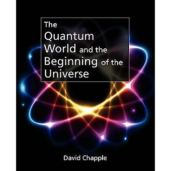 The Quantum World by Chapple & David