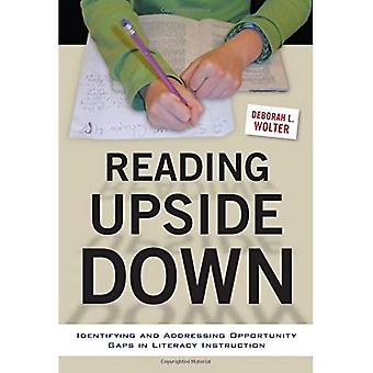 Reading Upside Down: Identifying and Addressing Opportunity Gaps in Literacy Instruction