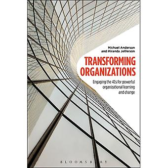 Transforming Organizations by Michael Anderson
