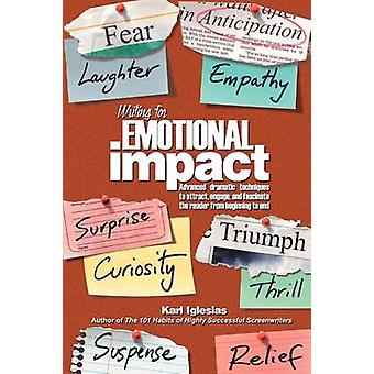 Writing for Emotional Impact by Iglesias & Karl