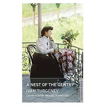 Nest of the Gentry by Ivan Turgenev