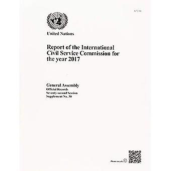 Rapport de la Commission de la fonction publique internationale pour l'année 2017 (documents officiels)