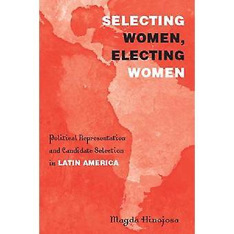 Auswahl der politischen Repräsentation von Frauen - Frauen die Wahl- und Candid