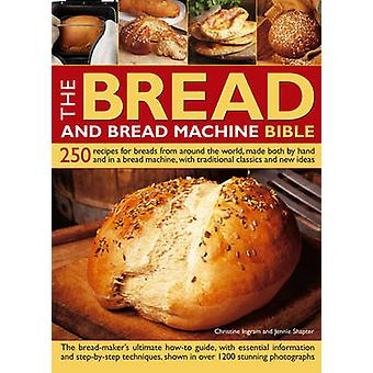 Bread and Bread Machine Bible by Ingram & Christine