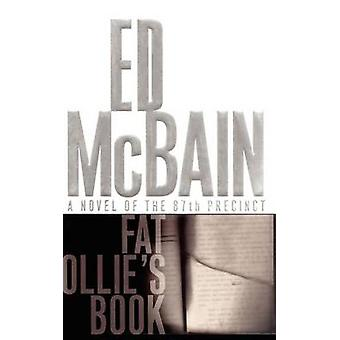Fat Ollies Book A Novel of the 87th Precinct par McBain et Ed