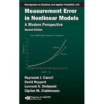 Measurement Error in Nonlinear Models  A Modern Perspective Second Edition by Carroll & Raymond J.