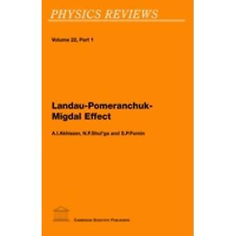 LandauPomeranchukMigdal Effect by Akhiezer & A. I. Aleksandr Ilich