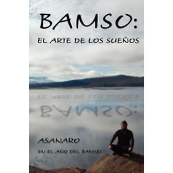Bamso El Arte de los Sueos by Asanaro
