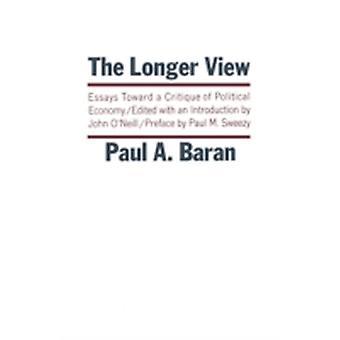 Longer View by Baran & Paul A.