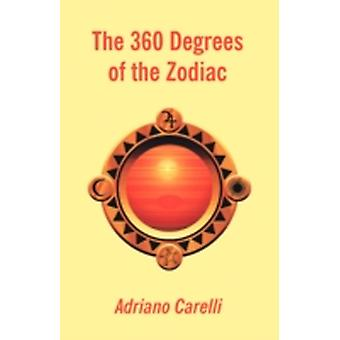 The 360 Degrees of the Zodiac by Carelli & Adriano