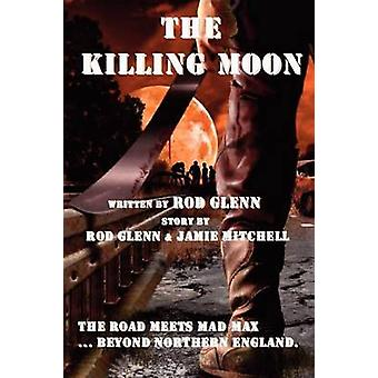 The Killing Moon by Glenn & Rod
