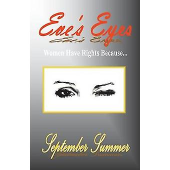 Eves Eyes Women Have Rights Because... by Summer & September