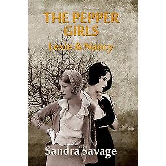 THE PEPPER GIRLS Lexie  Nancy by SAVAGE & SANDRA