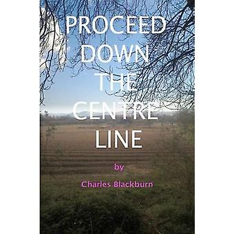 Proceed Down The Centre Line by Robinson & Robbie