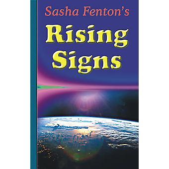 Sasha Fentons Rising Signs by Fenton & Sasha