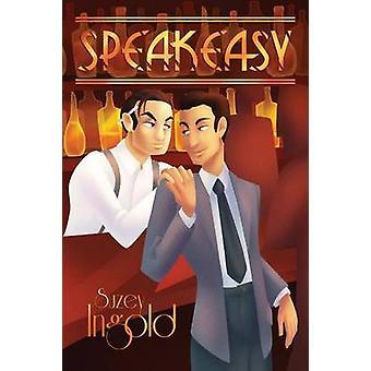 Speakeasy by Ingold & Suzey