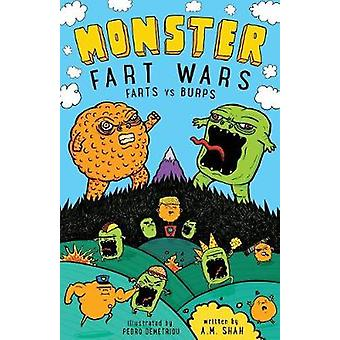 Monster Fart Wars Farts vs. Burps Book 1 by shah & A.M.