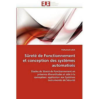 Surete de Fonctionnement Et Conception Des Systemes Automatises by Sallak & Mohamed