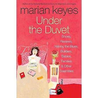 Under the Duvet by Keyes & Marian