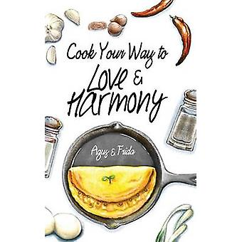 Cook Your Way to Love  Harmony by Ekanurdi & Agus