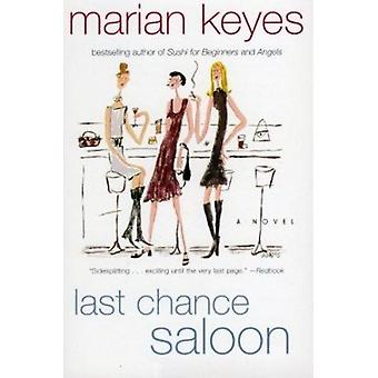 Last Chance Saloon by Keyes - Marian - 9780060086244 Book