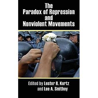 O paradoxo da repressão e movimentos não-violentos por Lee A. Smithey