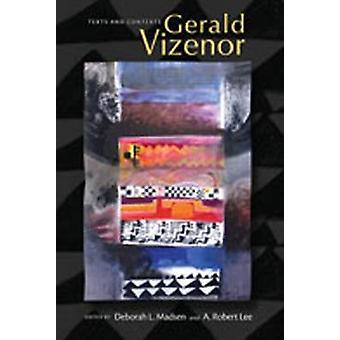 Gerald Vizenor - Tekster og sammenhænge af Deborah L. Madsen - A. Robert L