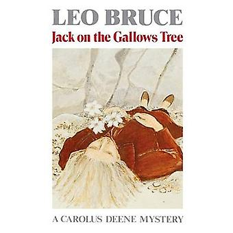 Jack on the Gallows Tree by Leo Bruce - 9780897330725 Book