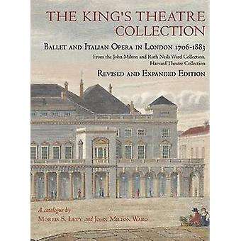 The King's Theatre Collection - Ballet and Italian  Opera in London 1