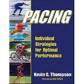 Pacing - Strategier för optimal prestanda av Kevin G. Thompson - 978