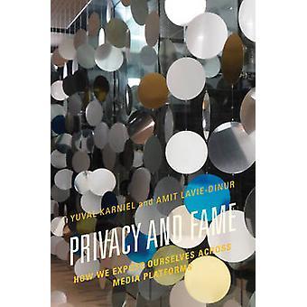 Privacy en roem - Hoe we onszelf bloot over mediaplatforms door Y