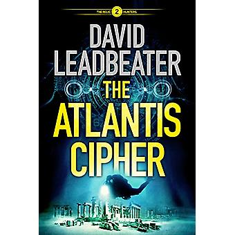 The Atlantis Cipher by David Leadbeater - 9781503903128 Book