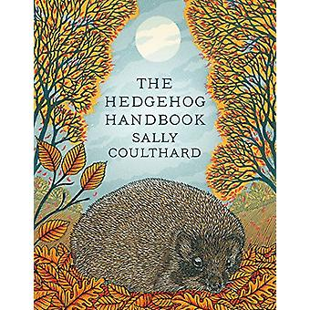 The Hedgehog Handbook by Sally Coulthard - 9781788540346 Book