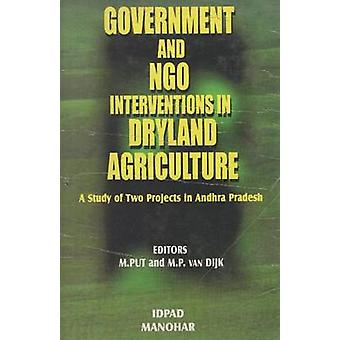 Government and NGO Interventions in Dryland Agriculture - A Study of T