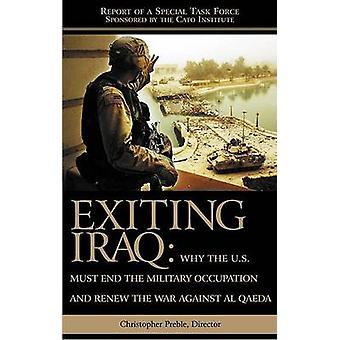 Exiting Iraq by Christopher A. Preble - 9781930865648 Book