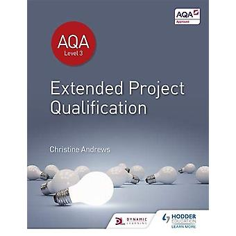 AQA Extended Project Qualification (EPQ) di Christine Andrews - 97815