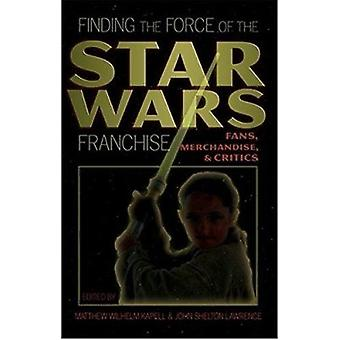 Finding the Force of the Star Wars Franchise - Fans - Merchandise - an
