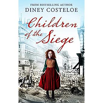 Children of the Siege by Diney Costeloe - 9781784976200 Book