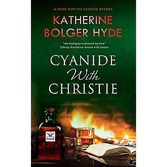 Cyanide with Christie by Katherine Bolger Hyde - 9781847519689 Book