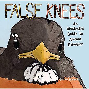 False Knees - An Illustrated Guide to Animal Behavior by Joshua Barkma