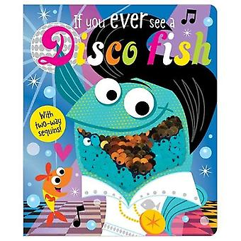 If You Ever See a Disco Fish by Rosie Greening - 9781788431156 Book