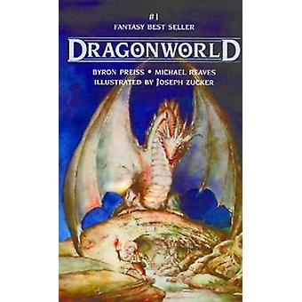 Dragonworld by Michael Reaves - 9781596872332 Book
